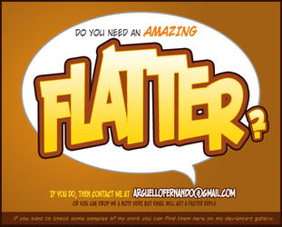 DO YOU NEED A FLATTER? by jotazombie