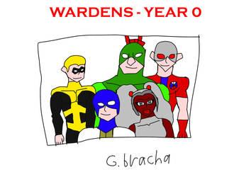 Wardens - Year 0 by guybracha