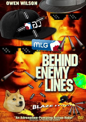 MLG Behind Enemy Lines by Josael281999 on DeviantArt