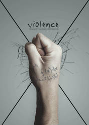 Violence Doesnt Solve Problems by oliviaariferiani