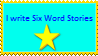 Stamp Request: Six Word Stories Writer by AvidCommenter