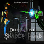 Delinquent Shadow Road Front by Chaos2112