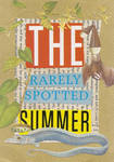 The Rarely Spotted Summer by hrn