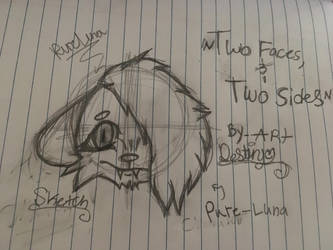 Sketch Of Pure-Luna (Two Faces Two Sides..) Gift? by Dasiydes22