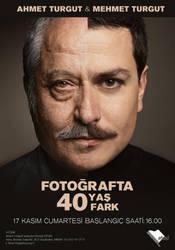 FOTOGRAFTA 40 YAS 40 FARK by mehmeturgut