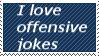 I love offensive jokes - Stamp by Shadeila