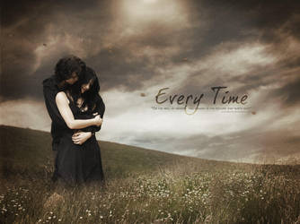 Every Time by Schindlersky