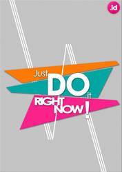Just Do It ! by Aishama