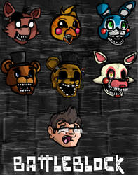 Five Nights at Freddy's BattleBlock Custom Heads by xeno-scorpion-alien