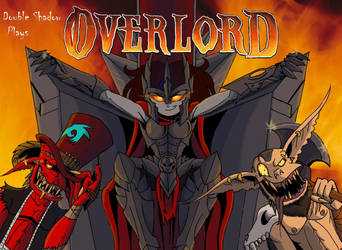 Double Shadow Plays: Overlord by Godforoth