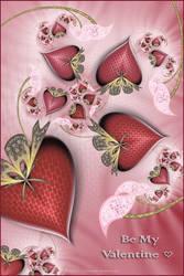 Be My Valentine by Velvet--Glove