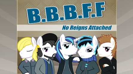 BBBFF - No Reigns Attached by SubjectNumber2394
