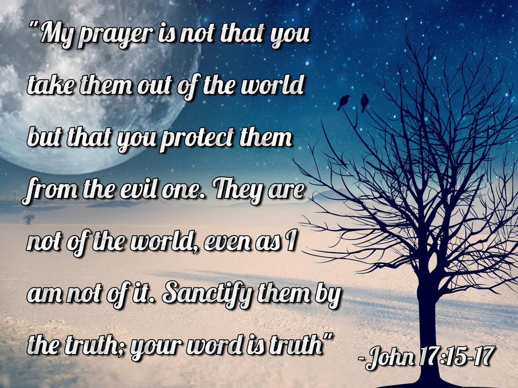 John 17:15-17 by ExposeTheBeauty