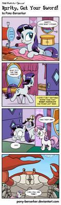 Rarity, Get Your Sword! by Pony-Berserker