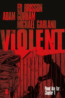 The Violent #1 by ADAMshoots