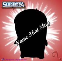 Name that Slug Round 3 by SKGaleana