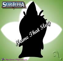 Name that Slug Round 4 by SKGaleana