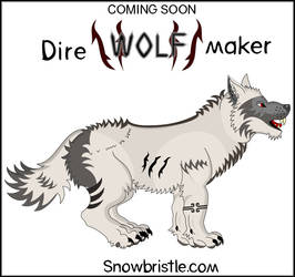 Dire Wolf Preview By Snowbristle by Snowbristle