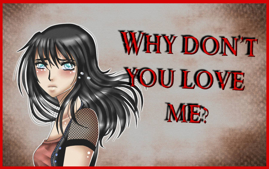 Comic Cover Why Dont You Love Me Amellxzevran By Iwarinjones On