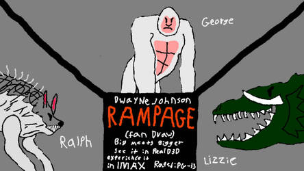 Rampage (2018) Fan-draw by Nathan750
