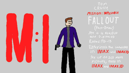 Mission: Impossible - Fallout (2018) Fan-Draw by Nathan750