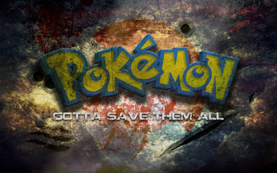 GOTTA SAVE THEM ALL by ztak1227