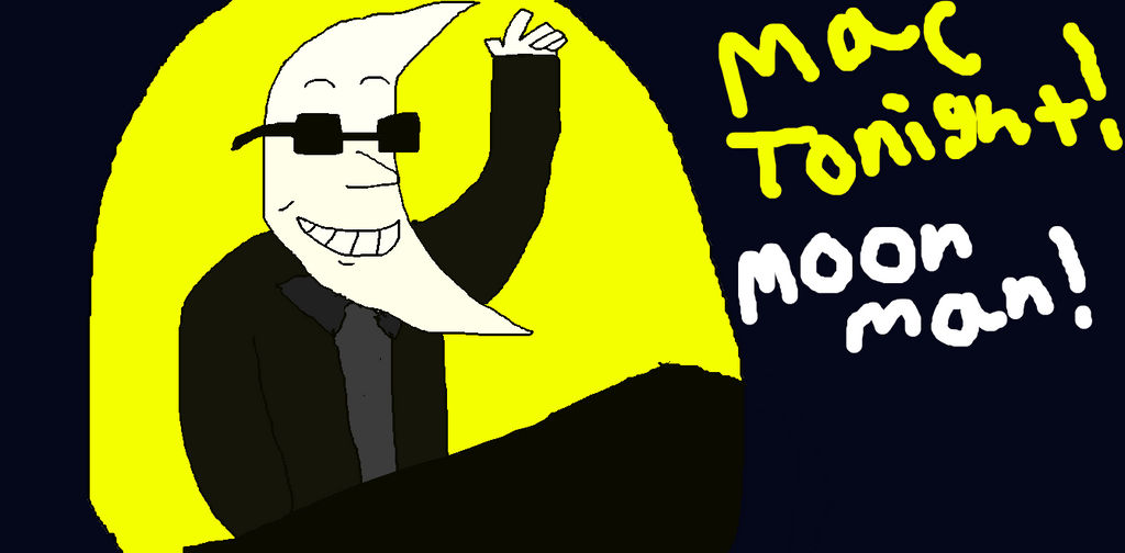 Moon Man Mac Tonight By Segareiji00 On Deviantart