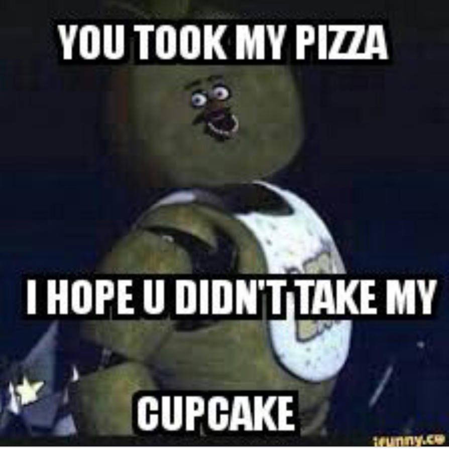 my cupcake? by FuntimeFoxy0120