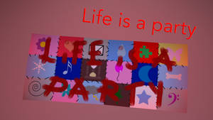 Life is a party sign [DL] by EDplus