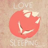 Love Sleeping by Bobsmade
