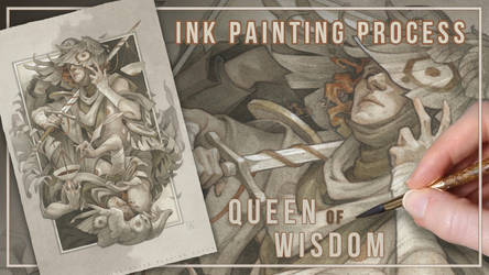 Ink Painting Process video: Queen of Wisdom by wylielise