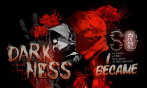 [Quest] Darkness by HanonEvans