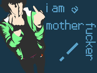 I Am A Mother Fxxxxx by Speedialga
