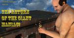 The giant maniac returns 1 by Bobvan