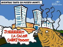 Juee! la calor que hace en Puerto  Montt cabritoo! by Bufoland
