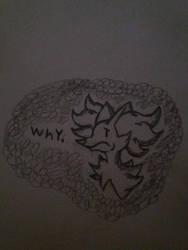 Why. by Mahoxy