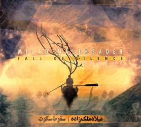 Milad Malekzadeh - Fall of Silence by AminVakili