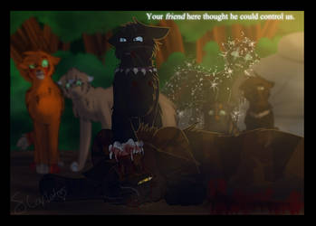 He Thought He Could Control Us (Warrior Cats) by WarriorCat3042