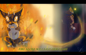 Fire Alone Will Save Our Clan! (Warrior Cats) by WarriorCat3042