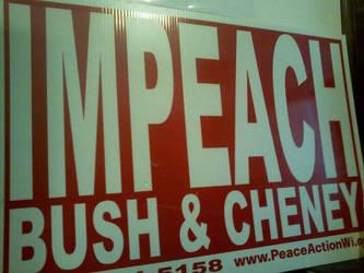 Impeach.Bush+Cheney.0003 by comradenadezhda