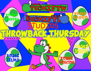 YoshiFTW BoshiFTL's Throwback Thursday Event by macloud34100