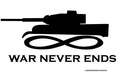 War Never Ends by loswodorotlenkos