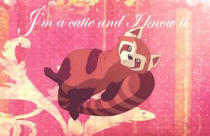 I'm a cutie and I know it by kihanas-spirit