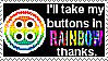 Coraline Button Rainbow Stamp by UtterPsychosis