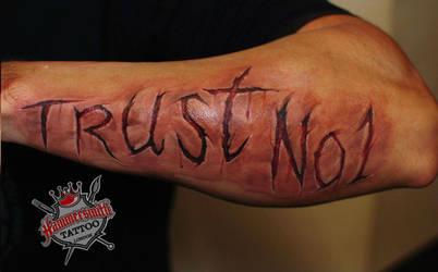 Trust no one by HammersmithTattoo