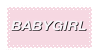 babygirl | stamp by drinking-about-you
