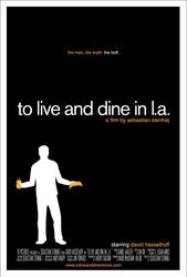 To Live and Dine in LA Poster by blindbuzta