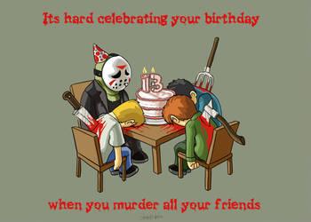 It's hard celebrating your birthday... by kupidkilla