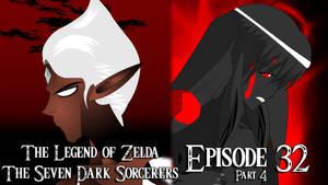 Zelda Seven Dark Sorcerers Episode 32 part 4 by spikerman87