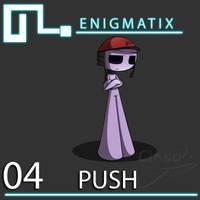 Engmx Bio 4: Push by CinsaTalXenoMaker